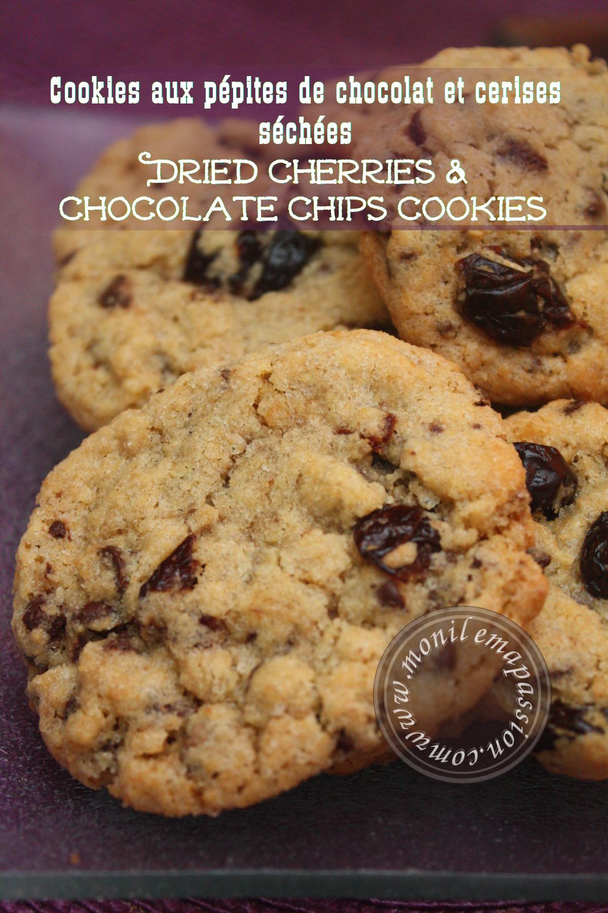 Cookies aux pépites de chocolat et cerises séchées - Dried cherries & Chocolate chips cookies